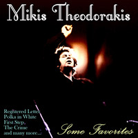 Mikis Theodorakis - Some Favorites