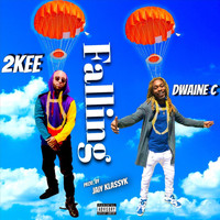 2kee - Falling (feat. Dwaine C) (Explicit)