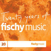 Fischy Music - Twenty Years of Fischy Music