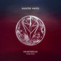 Hunter Hayes - Heartbreak (Remixed)