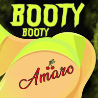 Amaro - Booty Booty (Explicit)