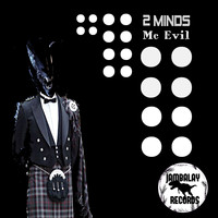 2minds - Mc Evil
