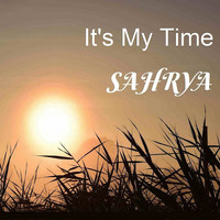 Sahrya - It's My Time
