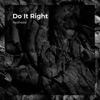 RedHead - Do It Right