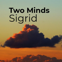 Sigrid - Two Minds