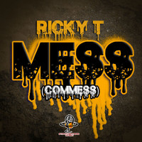 Ricky T - Mess (Commess)