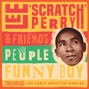 "Lee ""Scratch"" Perry - People Funny Boy: The Early Upsetter Singles"
