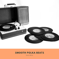 Glenn Miller - Smooth Polka Beats