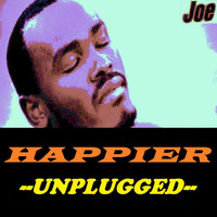 Joe - Happier (Unplugged)