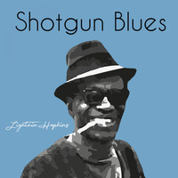 Lightnin' Hopkins - Shotgun Blues (Explicit)