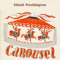 Dinah Washington - Carousel