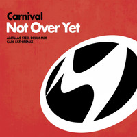 Carnival - Not over Yet