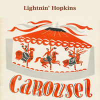 Lightnin' Hopkins - Carousel