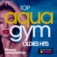 Various Artists - Top Aqua Gym Oldies Hits Fitness Compilation
