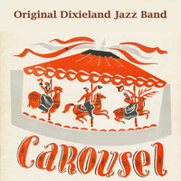 Original Dixieland Jazz Band - Carousel