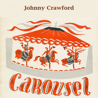 Johnny Crawford - Carousel