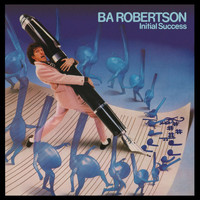 BA Robertson - Initial Success