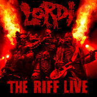 Lordi - The Riff (Live [Explicit])