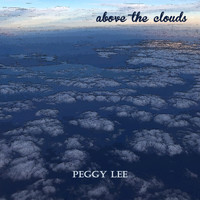 Peggy Lee - Above the Clouds