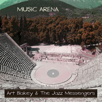 Art Blakey & The Jazz Messengers - Music Arena