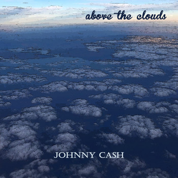 Johnny Cash - Above the Clouds
