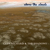 Cliff Richard & The Shadows - Above the Clouds