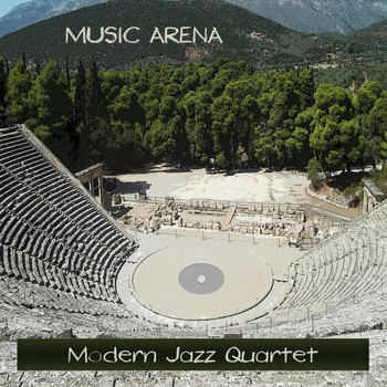 Modern Jazz Quartet - Music Arena