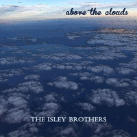 The Isley Brothers - Above the Clouds