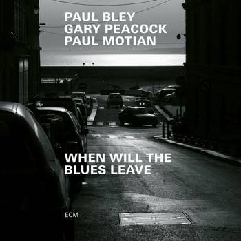 Paul Bley - When Will The Blues Leave (Live at Aula Magna STS, Lugano-Trevano / 1999)