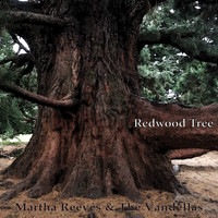 Martha Reeves & The Vandellas - Redwood Tree