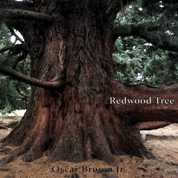 Oscar Brown Jr. - Redwood Tree