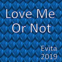 Evita - Love Me Or Not