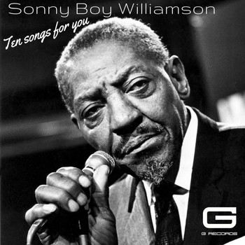 Sonny Boy Williamson - Ten songs for you