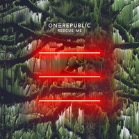 OneRepublic - Rescue Me