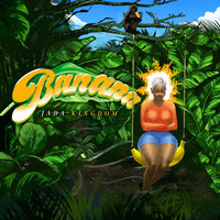Jada Kingdom - Banana (Explicit)