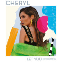 Cheryl - Let You (Orchestral Version)