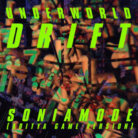 Underworld - Soniamode (Aditya Game Version)