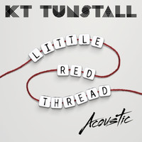 KT Tunstall - Little Red Thread (Acoustic)