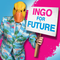 Ingo ohne Flamingo - Ingo For Future