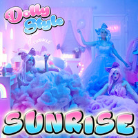 Dolly Style - Sunrise