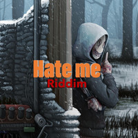 Clarce - Hate Me (Riddim)