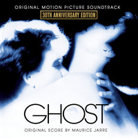 Maurice Jarre - Ghost (30th Anniversary Edition) [Original Motion Picture Soundtrack]