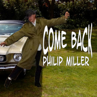 Philip Miller - Come Back