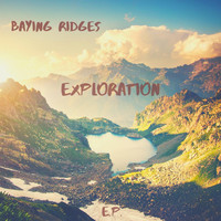 Baying Ridges - Exploration - EP