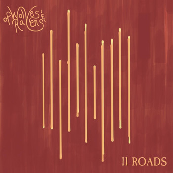 Of Wolves and Ravens - 11 Roads (Explicit)