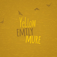 Emily Mure - Yellow
