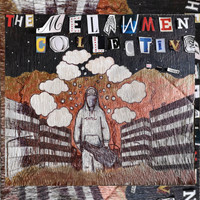 The Melawmen Collective - All Those Things