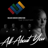 Maluku Sweden Connection - All About You (feat. Sheemaw)