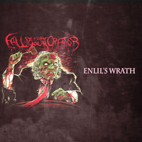 Fall Before Your Creator - Enlil's Wrath (Explicit)