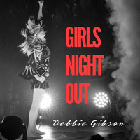 Debbie Gibson - Girls Night Out